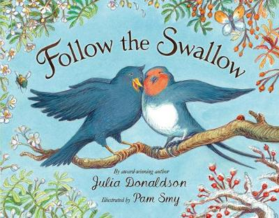 Follow the Swallow - Donaldson, Julia