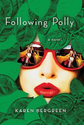 Following Polly - Bergreen, Karen