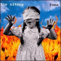 Foma - The Nixons