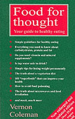Food for Thought: Your Guide to Healthy Eating - Coleman, Vernon