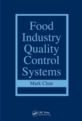 Food Industry Quality Control Systems - Clute, Mark