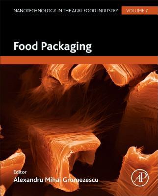 Food Packaging - Grumezescu, Alexandru (Editor)