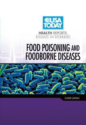 Food Poisoning and Foodborne Diseases - Landau, Elaine