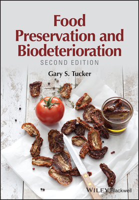 Food preservation and biodeterioration book by gary s tucker 1 food preservation and biodeterioration tucker gary s forumfinder Image collections