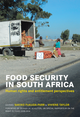 Food security in South Africa: Human rights and entitlement perspectives - Fukuda-Parr, S. (Editor), and Taylor, V. (Editor)