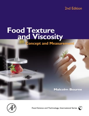 Food Texture and Viscosity: Concept and Measurement - Bourne, Malcolm