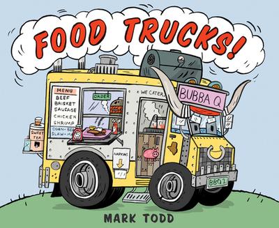 Food Trucks! - Todd, Mark