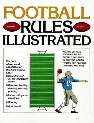 Football Rules Illustrated - Sullivan, George