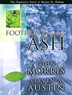 Footprints in the Ashes (Hardcover) - Morris, John, and Austin, Steve, and John, Morris