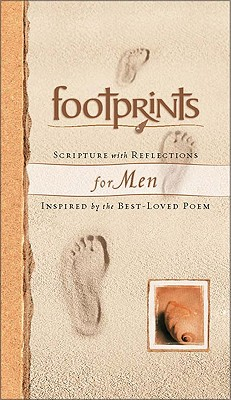 Footprints Scripture with Reflections for Men: Inspired by the Best-Loved Poem - Powers, Margaret Fishback