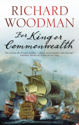 For King or Commonwealth - Woodman, Richard