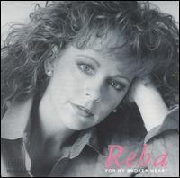For My Broken Heart - Reba McEntire