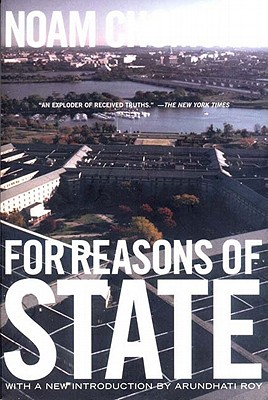 For Reasons of State - Chomsky, Noam, and Roy, Arundhati