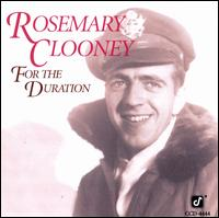 For the Duration - Rosemary Clooney