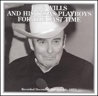 For the Last Time - Bob Wills & His Texas Playboys