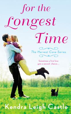 For the Longest Time - Castle, Kendra Leigh
