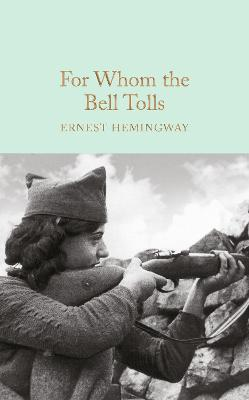 For Whom the Bell Tolls - Hemingway, Ernest