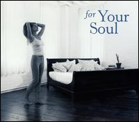 For Your Soul - Various Artists
