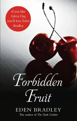 Forbidden Fruit - Bradley, Eden