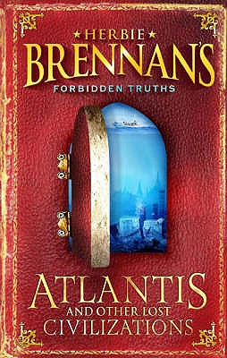 Forbidden Truths: Atlantis (Book One) - Brennan, Herbie