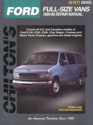 Ford Full-Size Vans, 1989-96 - Chilton Publishing, and Chilton Automotive Books, and The Nichols/Chilton