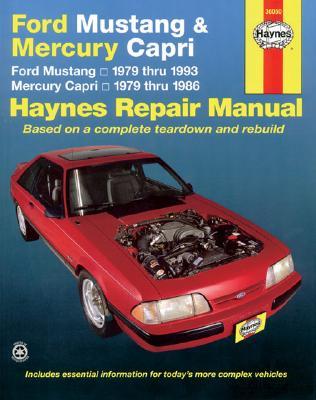 Ford Mustang and Mercury Capri, 1979-1993 - Haynes, John