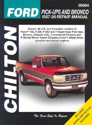 Ford Pick-Ups and Bronco, 1987-96 - Chilton Automotive Books, and The Nichols/Chilton, and Chilton