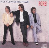 Fore! - Huey Lewis & the News