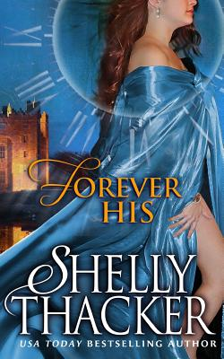Forever His - Thacker, Shelly