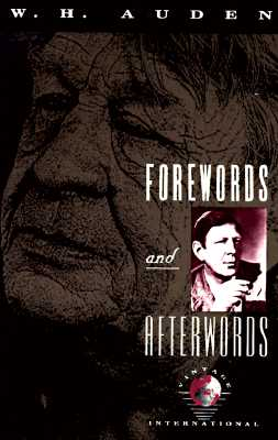 Forewords and Afterwords - Auden, W H, and Auden, Wystan Hugh