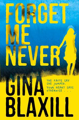 Forget Me Never - Blaxill, Gina
