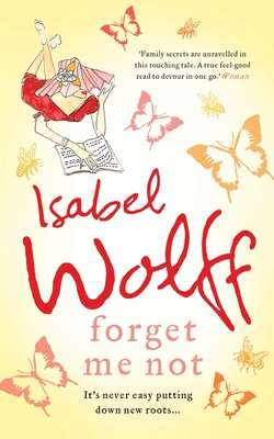 Forget Me Not - Wolff, Isabel