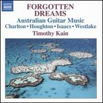 Forgotten Dreams: Australian Guitar Music