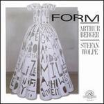 Form: Arthur Berger, Stefan Wolpe