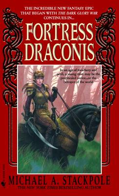 Fortress Draconis: Book One of the Dragoncrown War Cycle - Stackpole, Michael A