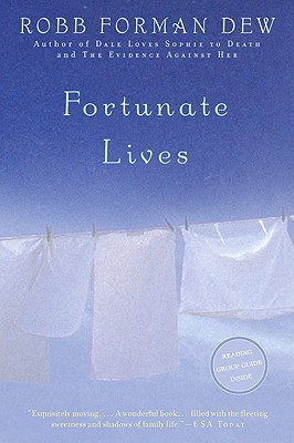 Fortunate Lives - Dew, Robb Forman