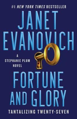 Fortune and Glory, 27: Tantalizing Twenty-Seven - Evanovich, Janet