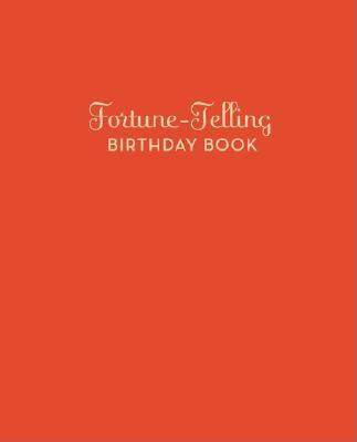 Fortune-Telling Birthday Book - Clark, Arliene B (Compiled by)