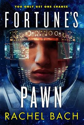 Fortune's Pawn: Book 1 of Paradox - Bach, Rachel