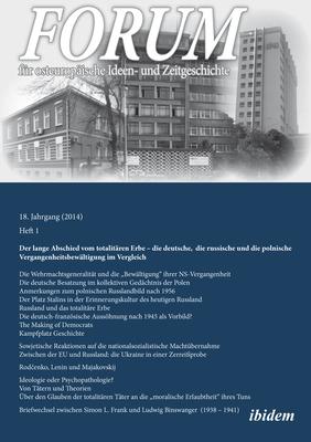 Forum fur osteuropaische Ideen- und Zeitgeschich - Der lange Abschied vom totalitaren Erbe - Luks, Leonid, and Dehnert, Gunter, and Fuchs, John Andreas