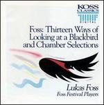 Foss: 13 Ways of Looking at a Blackbird & Chamber Selections