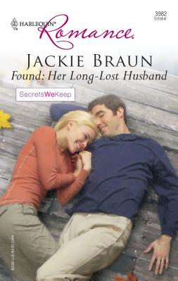 Found: Her Long-Lost Husband - Braun, Jackie