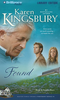 Found - Kingsbury, Karen, and Burr, Sandra (Read by)