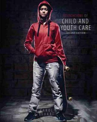 Foundations of Child and Youth Care - Stuart, Carol