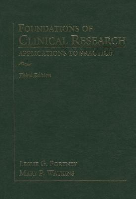Foundations of Clinical Research: Applications to Practice - Portney, Leslie G, DPT, PhD, Fapta, and Watkins, Mary P, DPT, MS