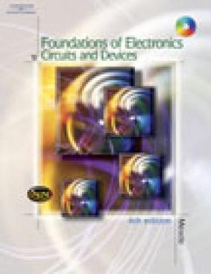 Foundations of Electronics: Circuits and Devices - Meade, Russell L