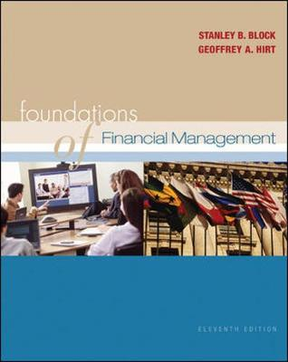 Foundations of Financial Management 11/E + Self-Study CD + Standard & Poor's Educational Version of Market Insight + Olc with Powerweb - Block, Stanley B, Professor