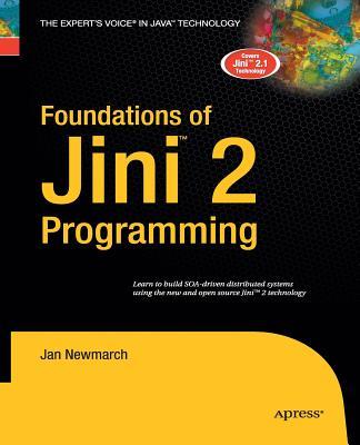 Foundations of Jini 2 Programming - Newmarch, Jan