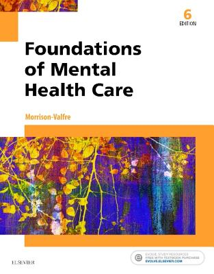 Foundations of Mental Health Care - Morrison-Valfre, Michelle
