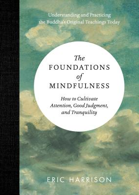 Foundations of Mindfulness - Harrison, Eric
